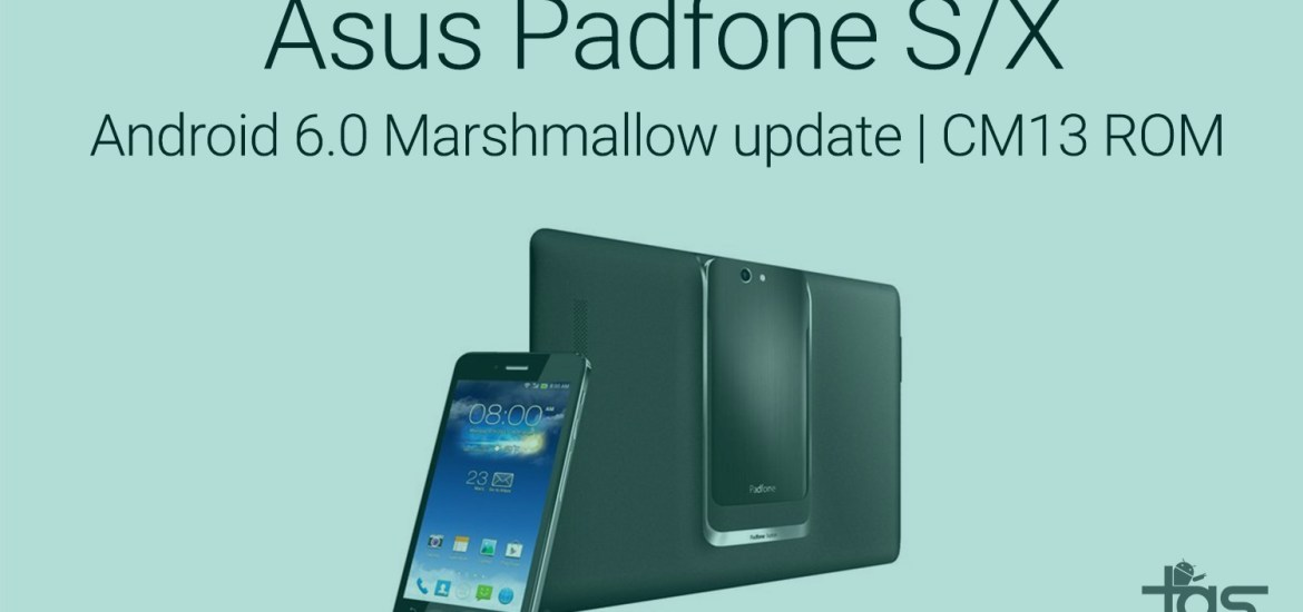 asus padfone s x Marshmallow cm13