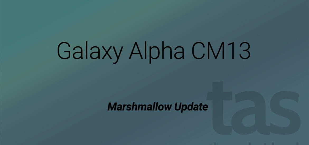 Galaxy Alpha Marshmallow Update