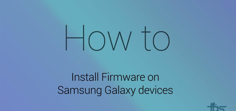 Samsung Firmware Installation
