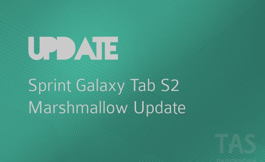 sprint tab s2 Marshmallow update