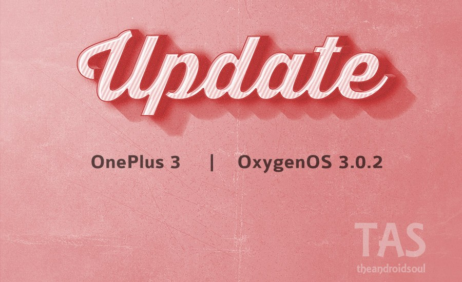 OnePlus 3 OxygenOS 3.0.2 OTA download