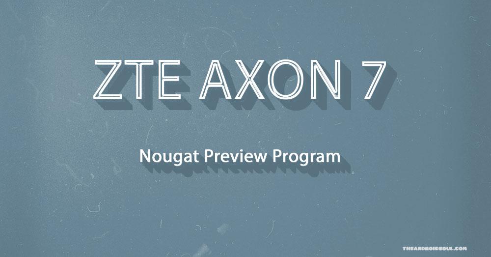 axon-7-nougat-preview-program