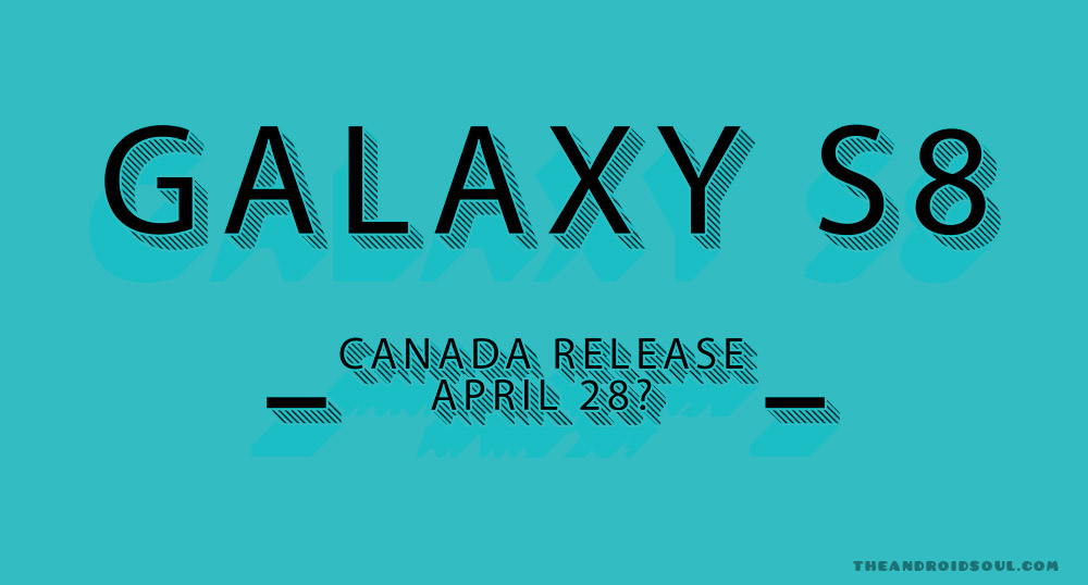 Galaxy S8 Canada Release