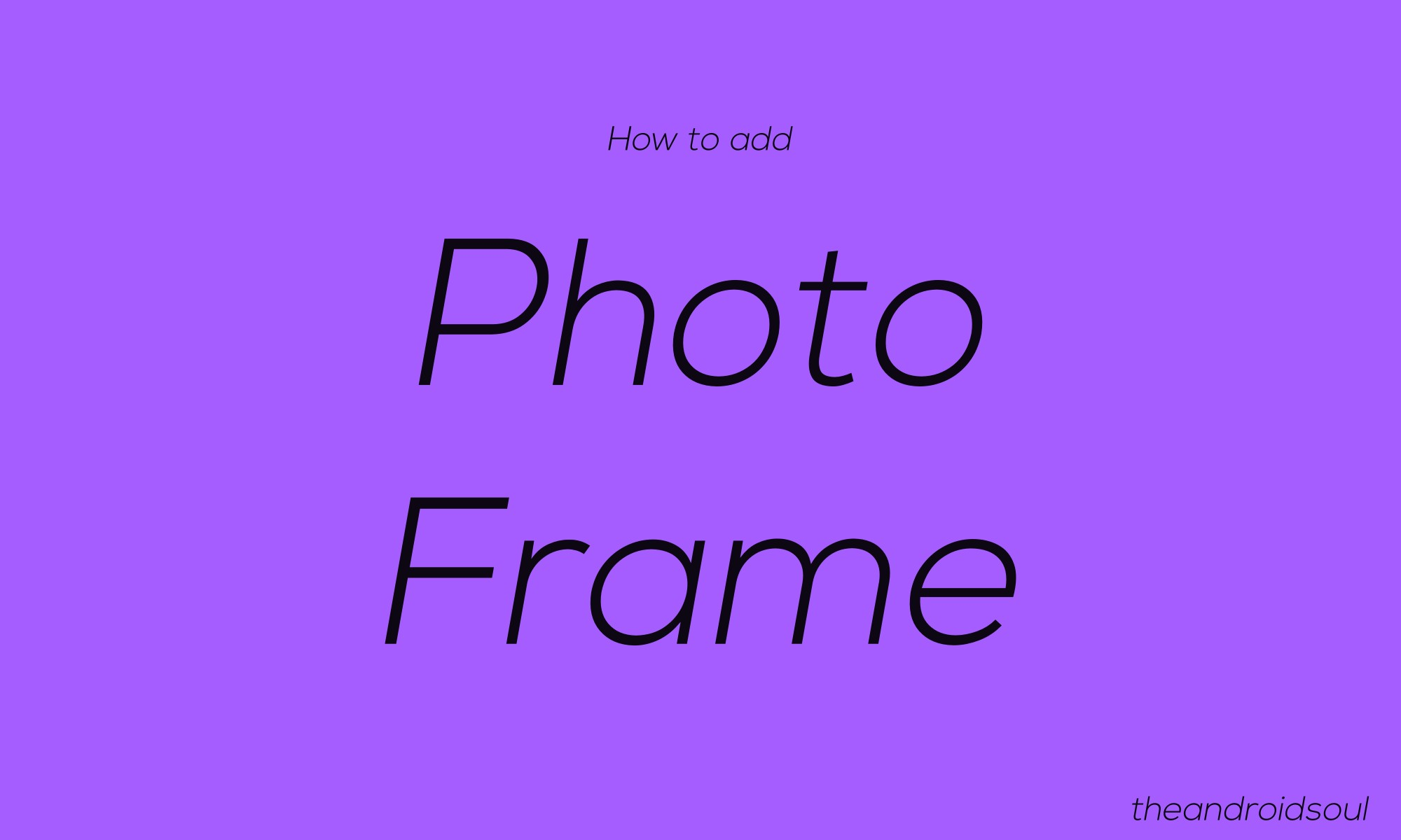 how to add photo frame