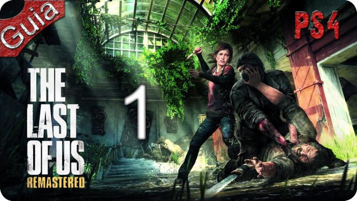 The Last of Us - Walkthrought en Español