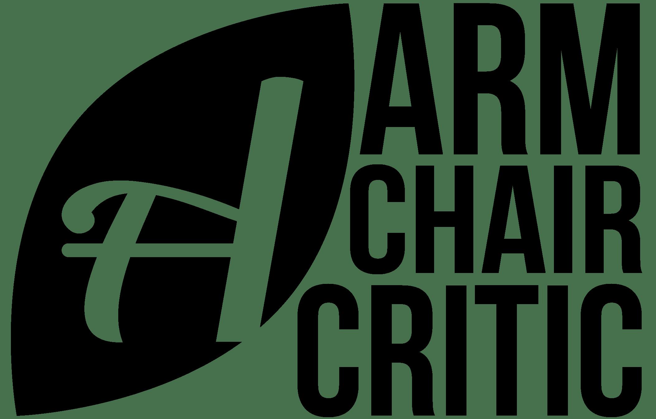 The Armchair Critic