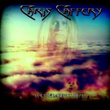 Chris Caffery - Your Heaven Is Real