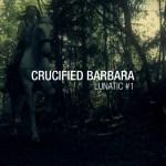 crucified barbara lunatic1