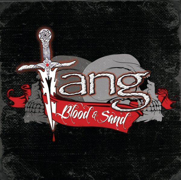 Tang - Blood & Sand