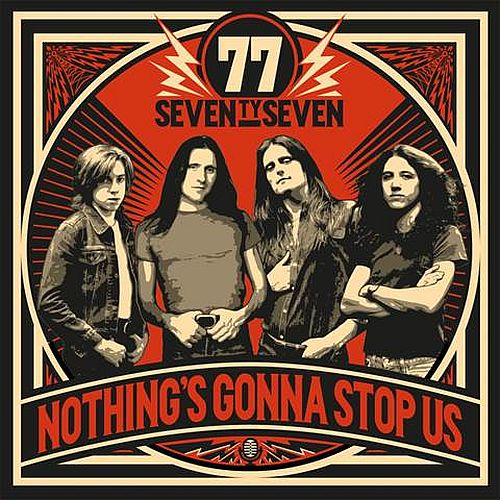77 – Nothing's Gonna Stop Us