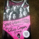 Snakes Guillotines Electric Chairs My Adventures in the Alice Cooper Group