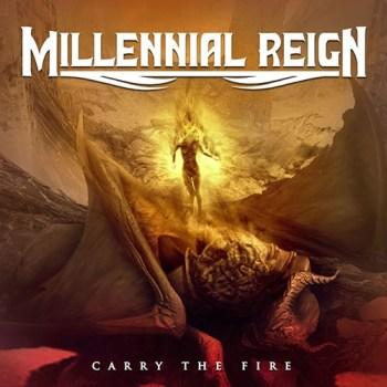 Millennial Reign - Carry The Fire