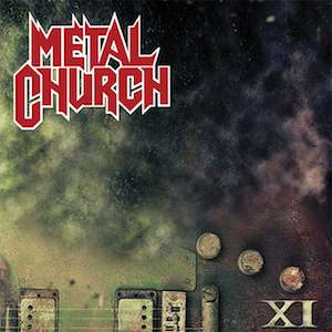 Metal Church -XI