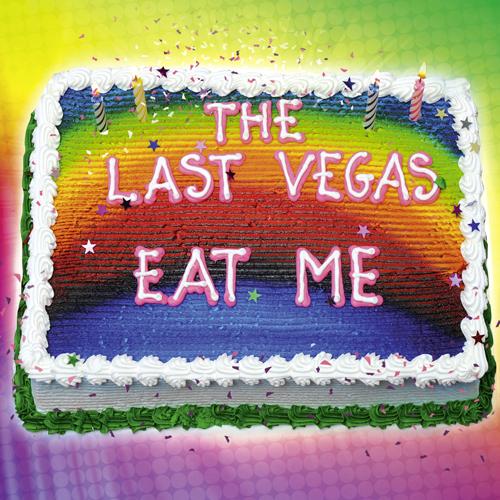 The Last Vegas – Eat Me