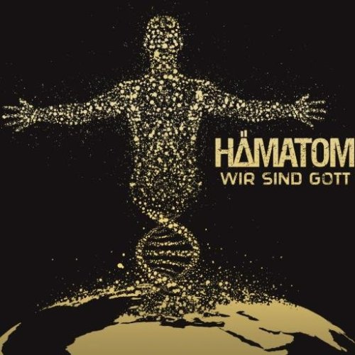 Hämatom – Wir sind Gott