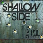 Shallow Side - Rebel