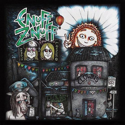 Enuff Z'Nuff – Clowns Lounge