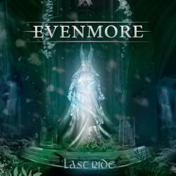 Evenmore – Last Ride
