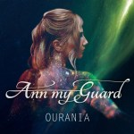 Ann My Guard - Ourania