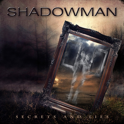 Shadowman – Secrets And Lies