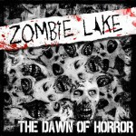 Zombie Lake - The Dawn Of Horror