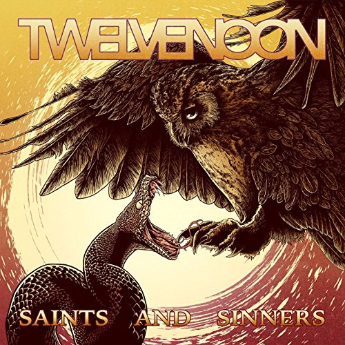 Twelve Noon - Saints And Sinners