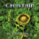 Chastain -We Bleed Metal 17