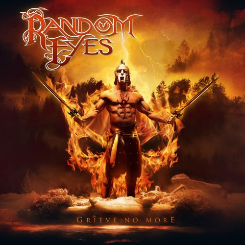 Random Eyes – Grieve No More