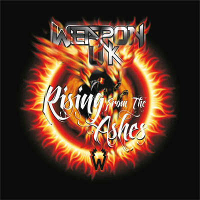 Weapon UK – Rising From The Ashes