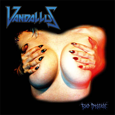 Vandallus – Bad Disease