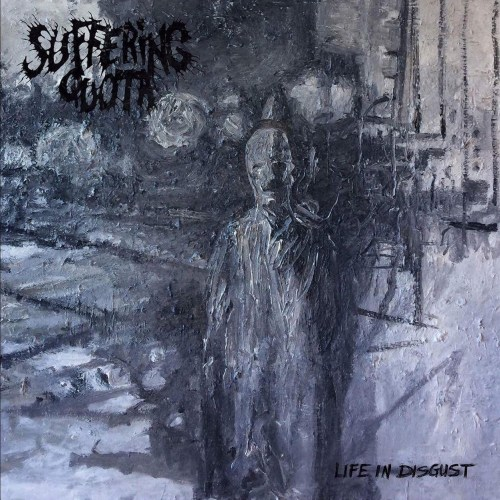 Suffering Quota – Life In Disgust