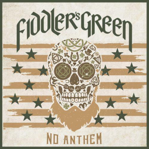 Fiddler's Green - No Anthem