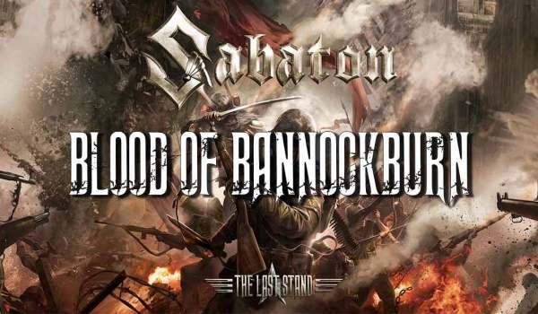 Sabaton History – Blood Of Bannockburn