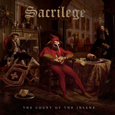 Sacrilege - The Court Of The Insane