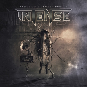 Intense – Songs Of A Broken Future