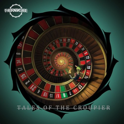 Thorn In Side – Tales Of The Croupier