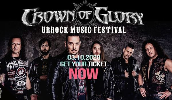 Crown Of Glory spielen Am UrRock Music Festival 2020