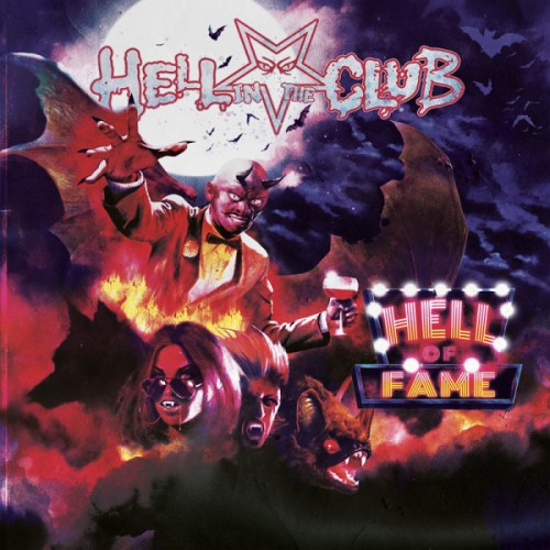 Hell In The Club – Hell Of Fame