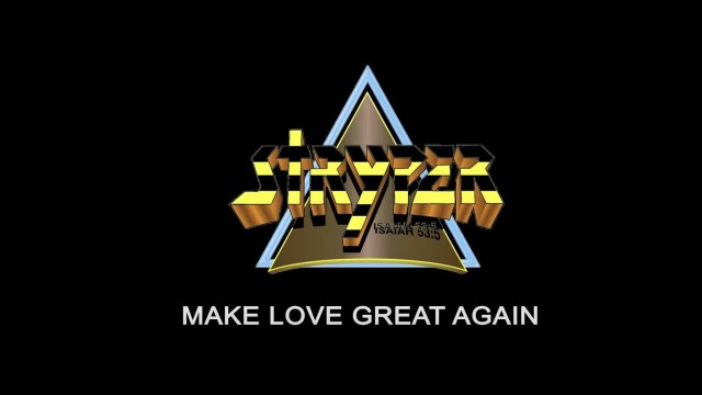Stryper - Make Love Great Again