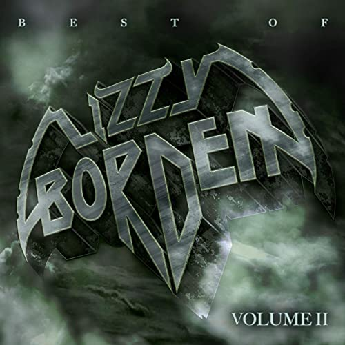 Lizzy Borden - Best Of Lizzy Borden Vol 2