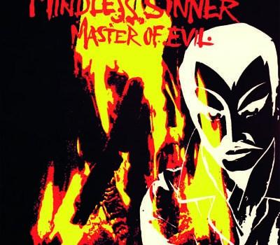 Mindless Sinner – Master Of Evil