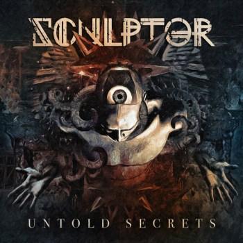 Sculptor - Untold Secrets