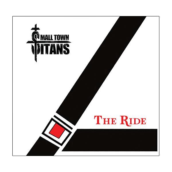 Small Town Titans - The Ride