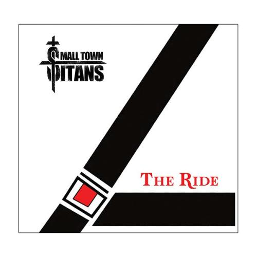 Small Town Titans – The Ride