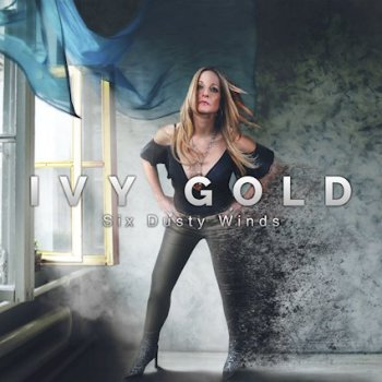 Ivy Gold - Six Dusty Winds