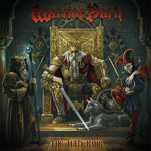 Warrior Path – The Mad King