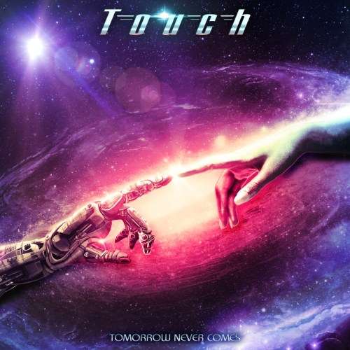 Touch – Tomorrow Never Comes