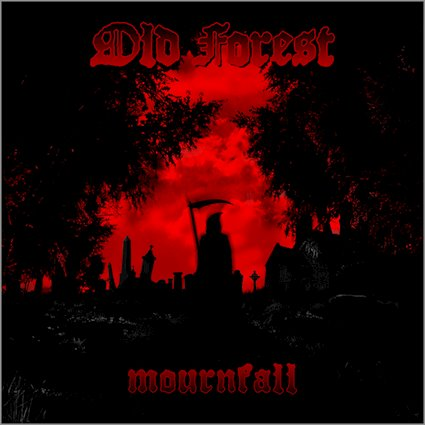 Old Forest – Mournfall