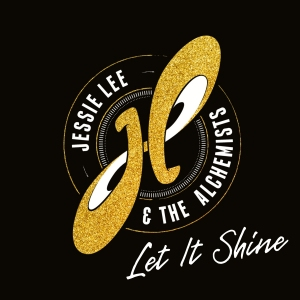 Jessie Lee and the Alchemists - Let It Shine