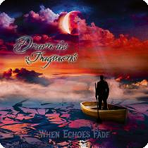 Dreams In Fragments - When Echoes Fade